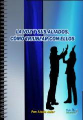 """""""LA VOZ Y SUS ALIADOS COMO TRIUNFAR CON"""