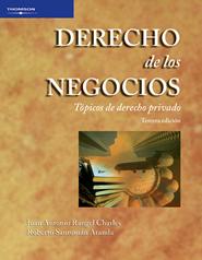 Derecho de los Negocios Autor: Juan Antonio Rangel