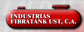 Industrias Fibratank UST, C.A., Maracay