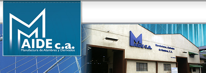 Manufacturas y Derivados de Alambres Maide, C.A., Cagua