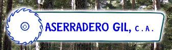 Aserradero Gil, Empresa, Puerto Ordaz
